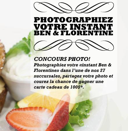 Concours Ben & Florentine : Gagnez Une Carte-Cadeau De 100$!